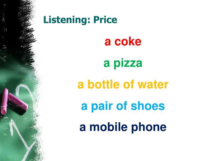 Listening: Price
