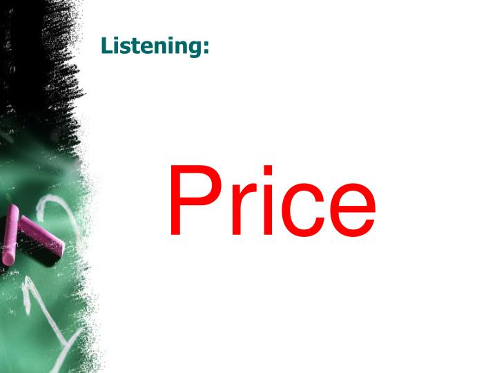 Listening: