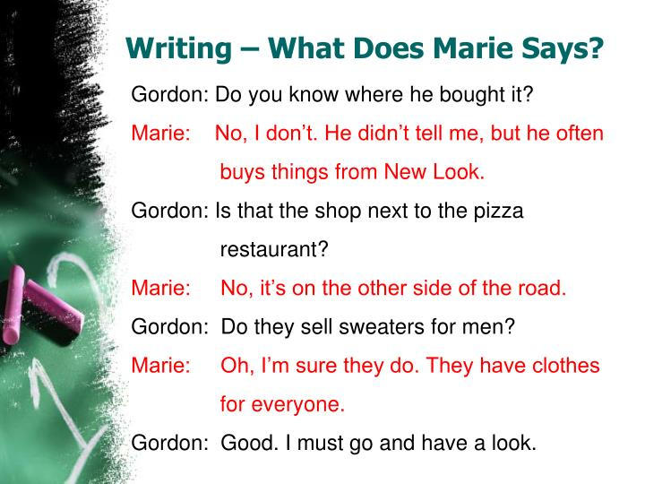 Writing – What Does Marie Says?
