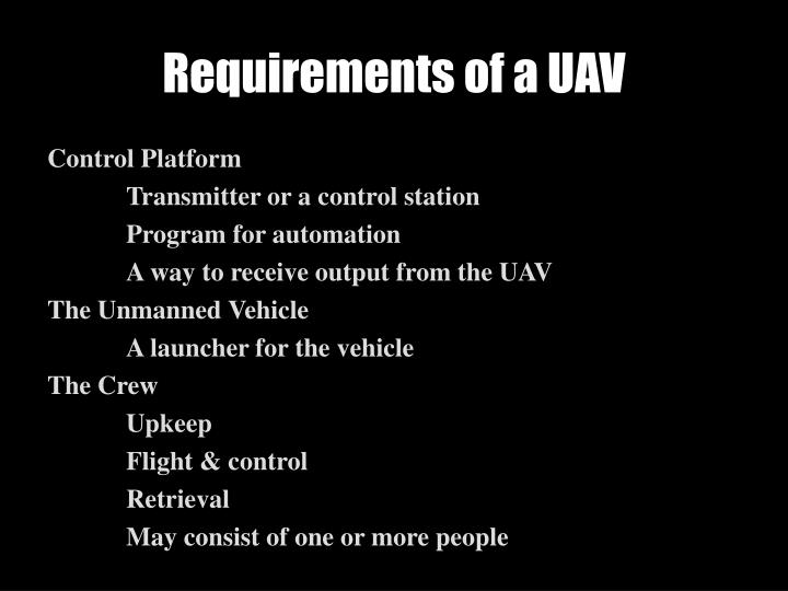 Requirements of a UAV