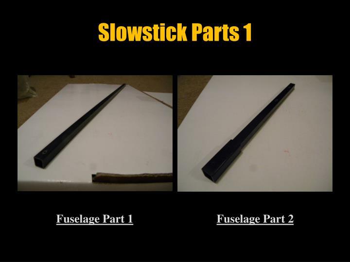 Slowstick Parts 1