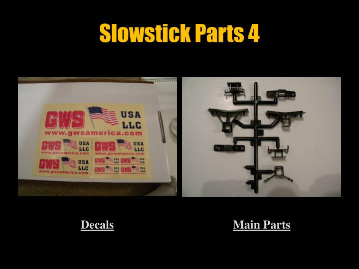 Slowstick Parts 4