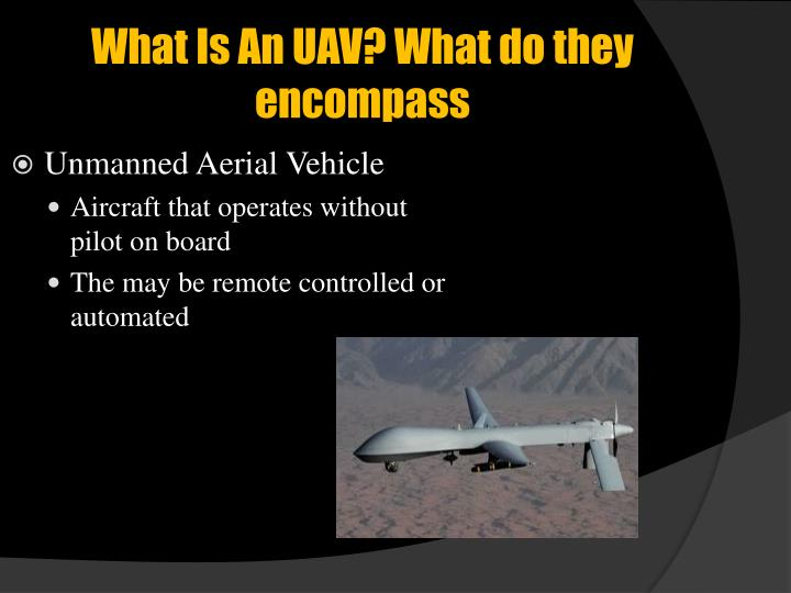 What Is An UAV? What do they encompass