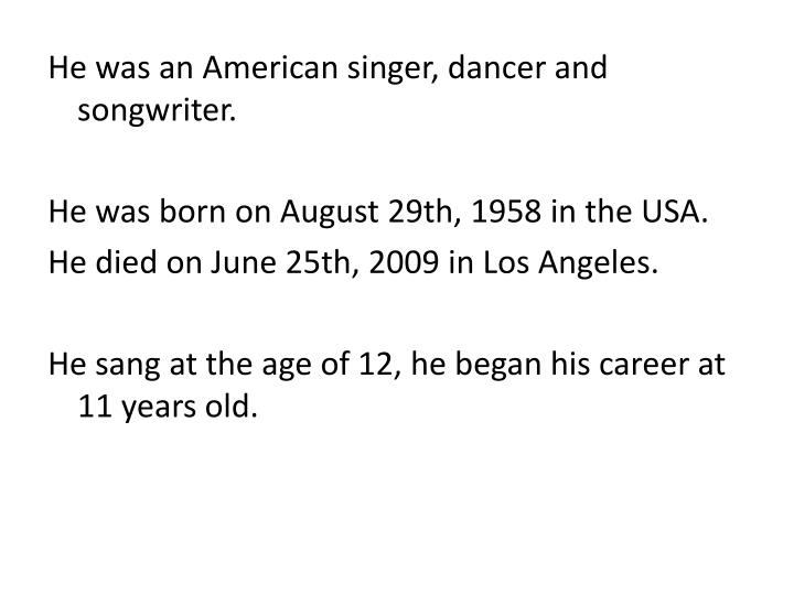 He was an American singer,
