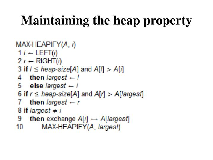 Maintaining the heap property