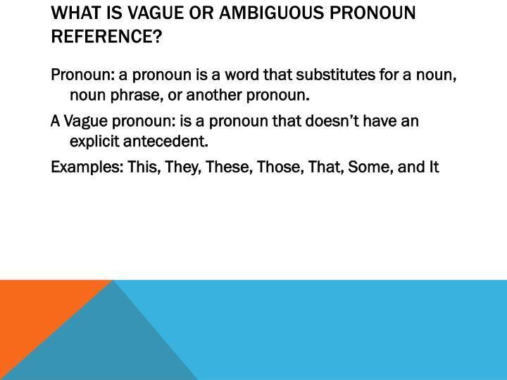 what is a vague pronoun