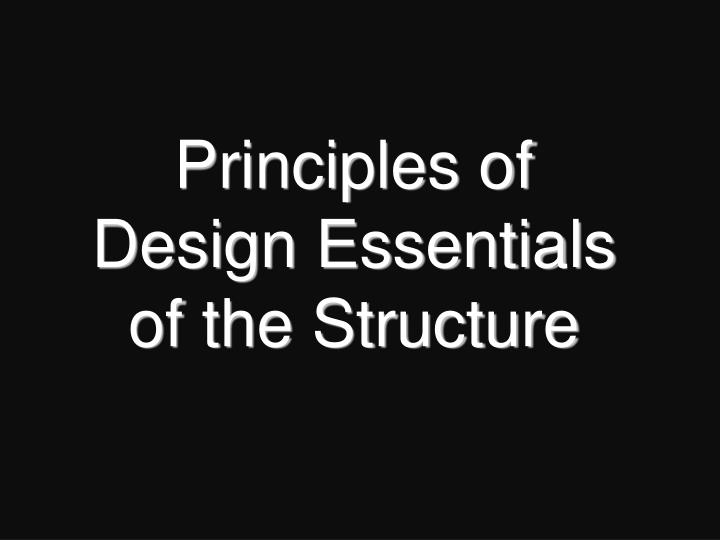 Principles of Design Essentials of the Structure