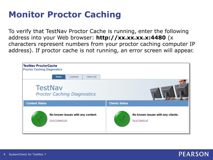 Monitor Proctor Caching