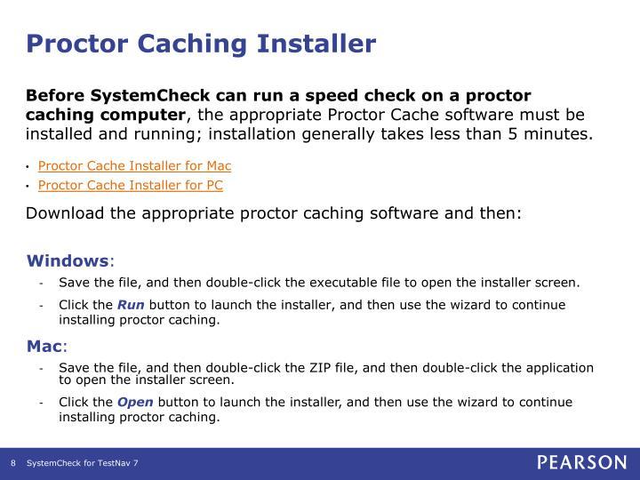 Proctor Caching Installer