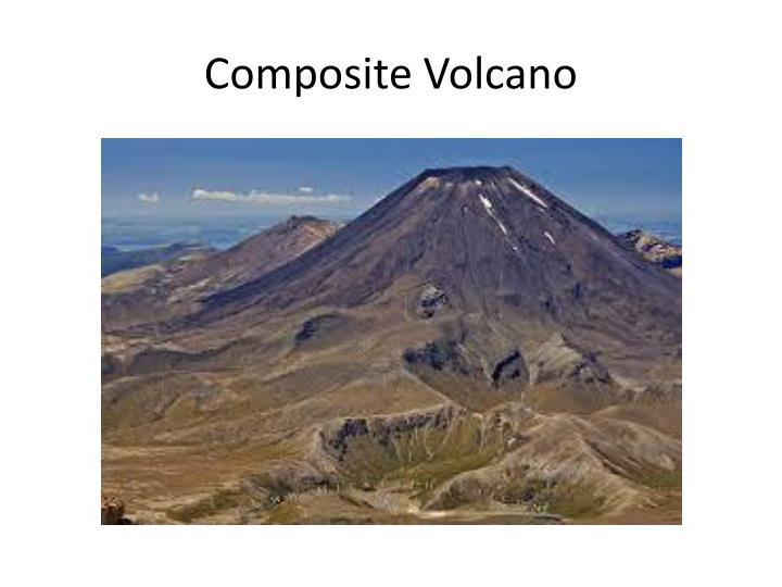 Composite Cone Volcano : Ppt volcanic landforms powerpoint presentation id