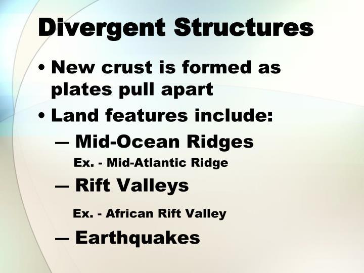Divergent Structures