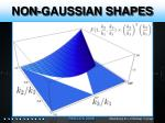 non gaussian shapes1