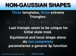 non gaussian shapes3