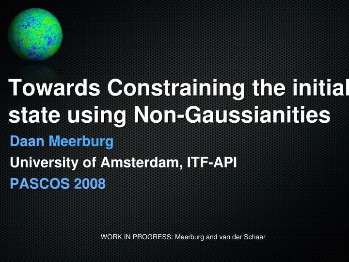 towards constraining the initial state using non gaussianities