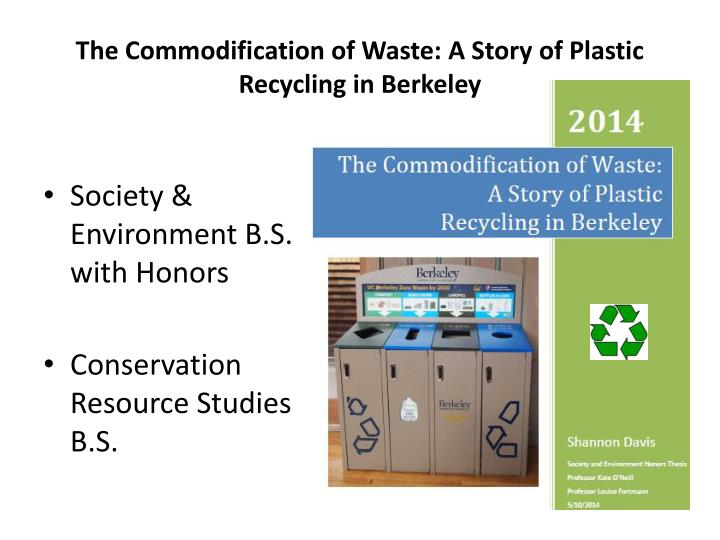 The commodification of waste a story of plastic recycling in berkeley
