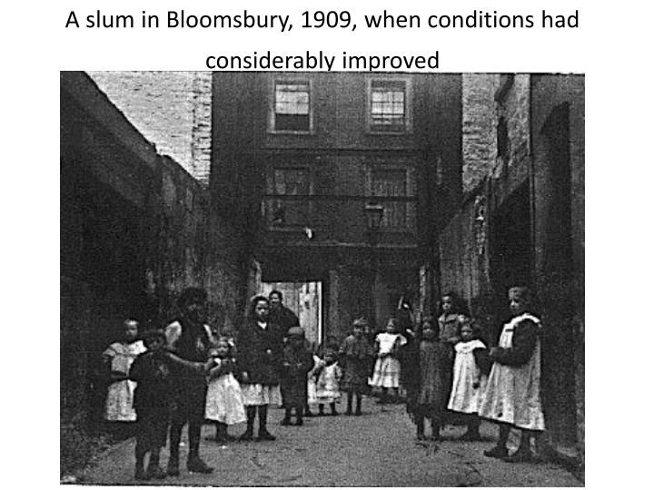 A slum in Bloomsbury, 1909, when conditions had considerably improved