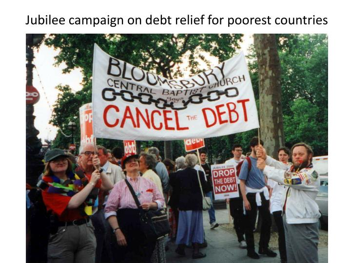 Jubilee campaign on debt relief for poorest countries