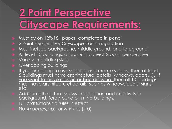 2 Point Perspective Cityscape Requirements: