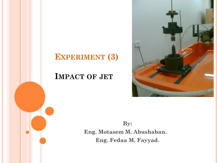 impact of jet experiment Extensive experimental data for boiling jets in the nucleate boiling regime also   26: impact of nozzle pitch (pn) for multiple submerged and free-surface jets (4 .
