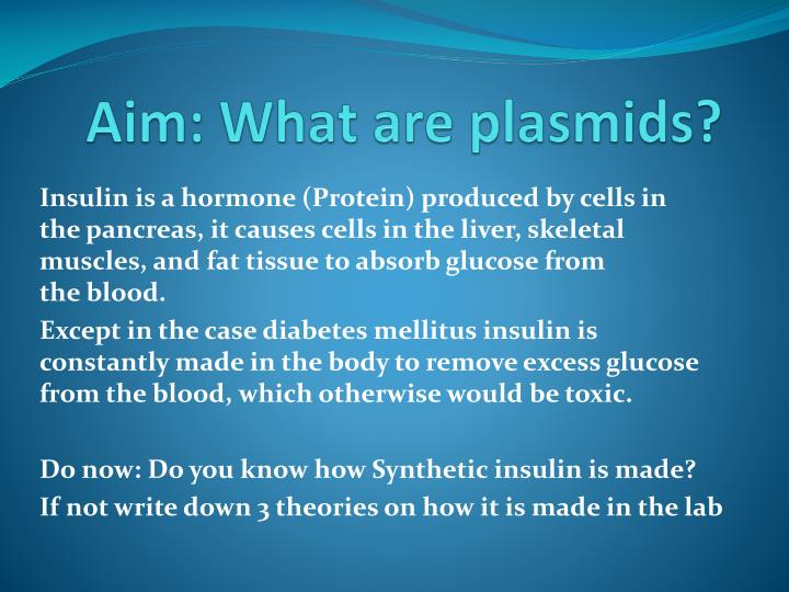 Aim what are plasmids