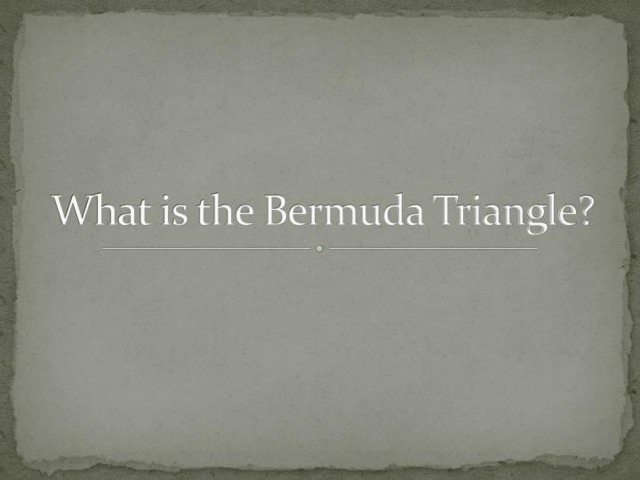 What is the bermuda triangle