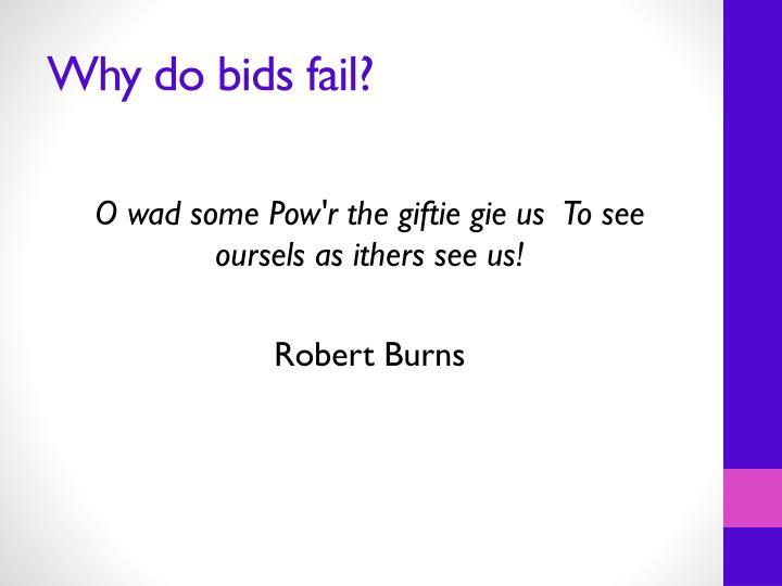 Why do bids fail?