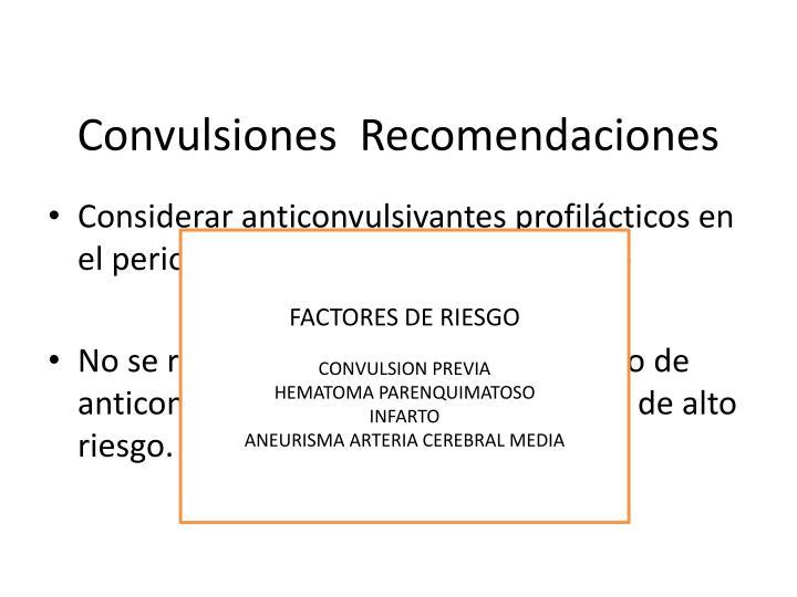 Convulsiones  Recomendaciones