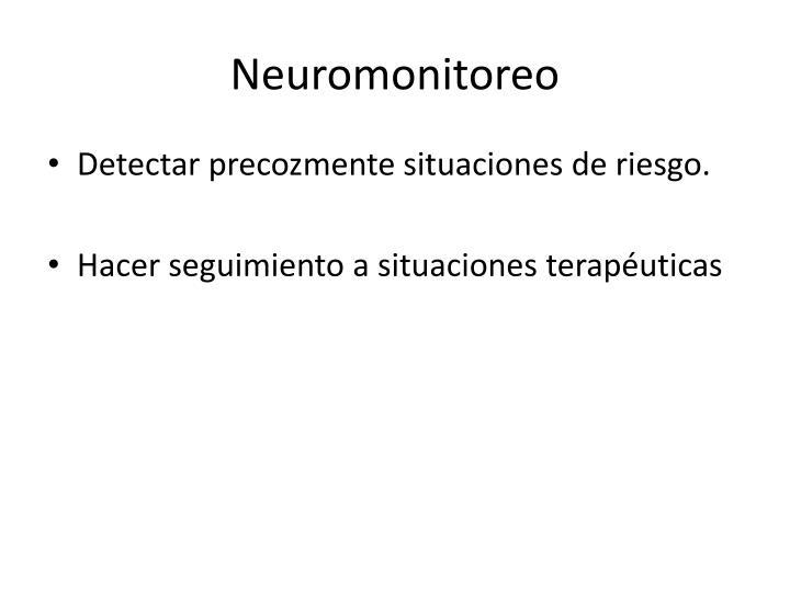 Neuromonitoreo