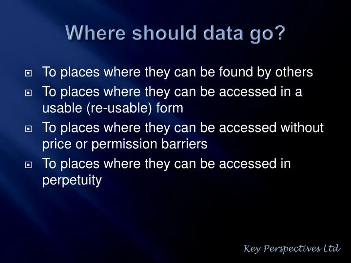 Where should data go?