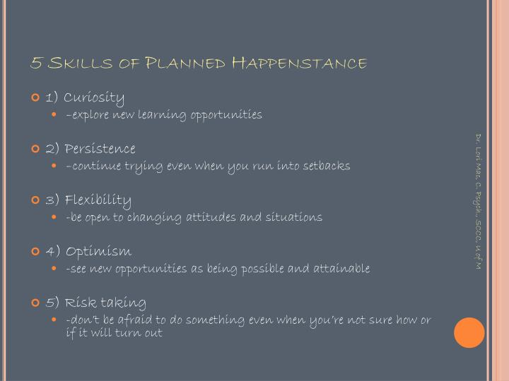 5 Skills of Planned Happenstance