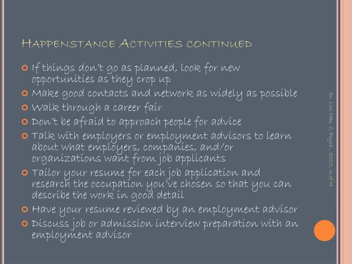 Happenstance Activities continued