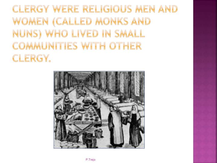 Clergy were Religious