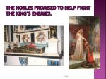 the nobles promised to help fight the king s enemies