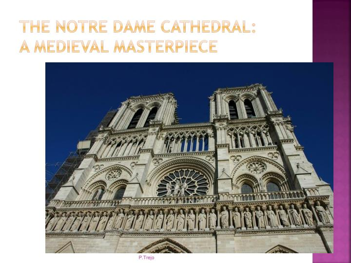The Notre Dame Cathedral: