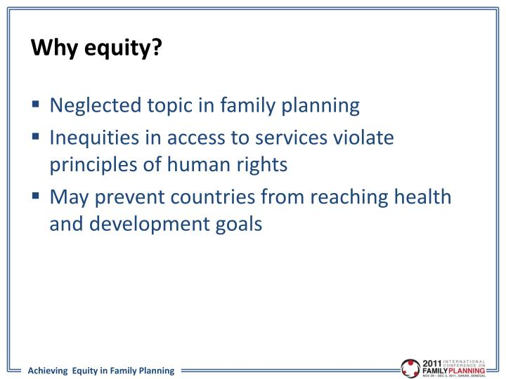Why equity?