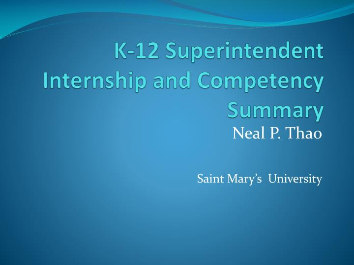 K 12 superintendent internship and competency summary