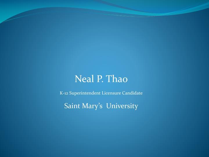 Neal P. Thao