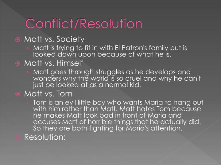Conflict/Resolution
