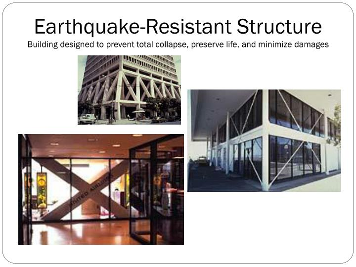 Earthquake-Resistant Structure
