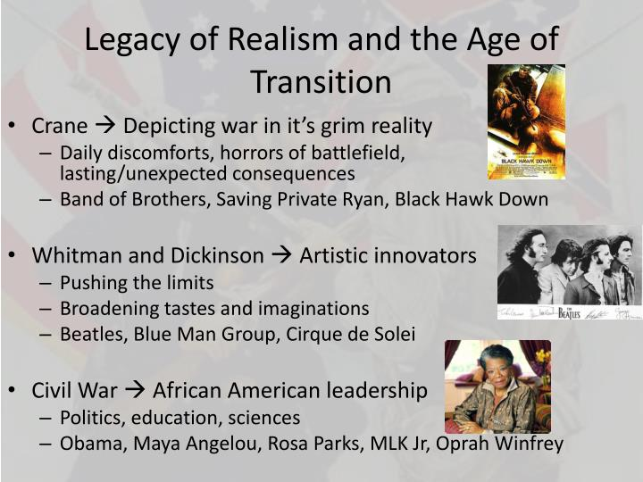 Legacy of Realism and the Age of Transition