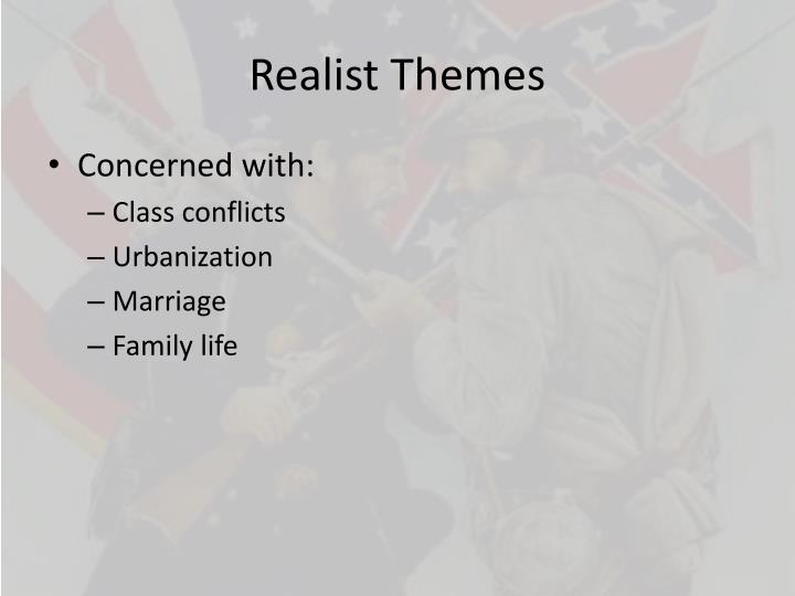 Realist Themes