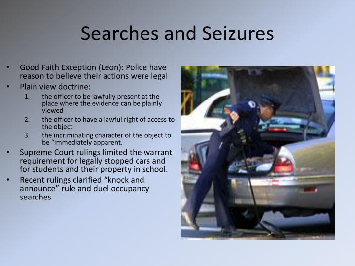 Searches and seizures1