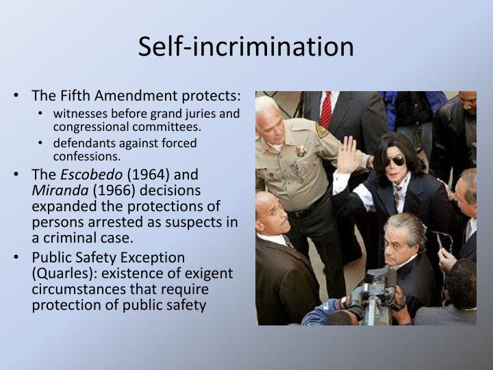 Self-incrimination