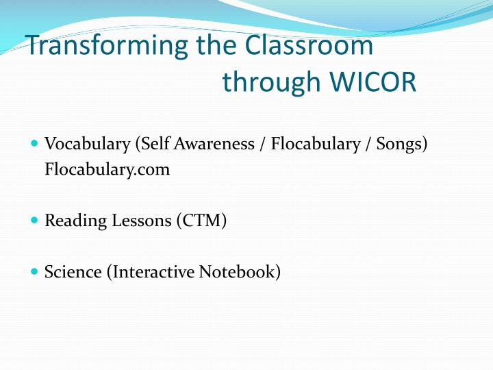 Transforming the Classroom