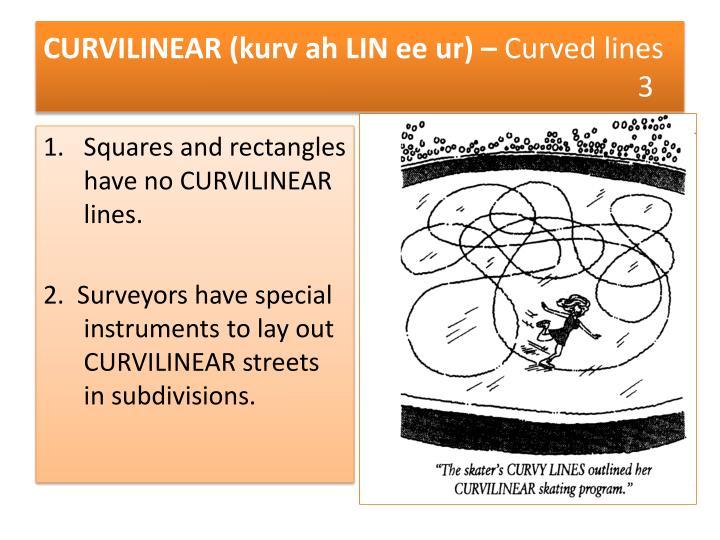 CURVILINEAR (