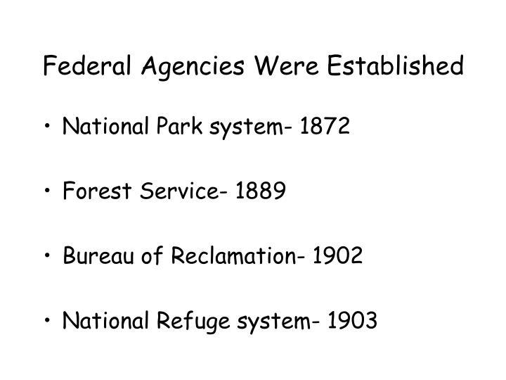 Federal Agencies Were Established