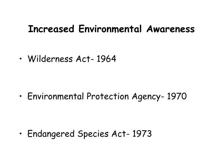 Increased Environmental Awareness