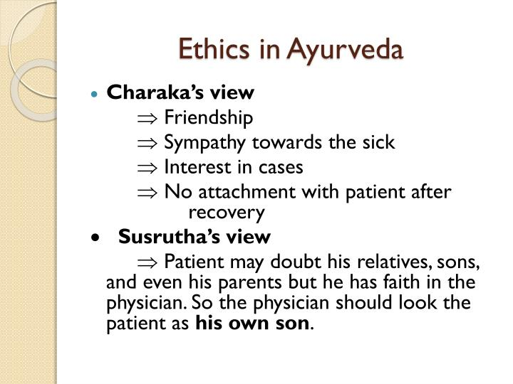 Ethics in Ayurveda