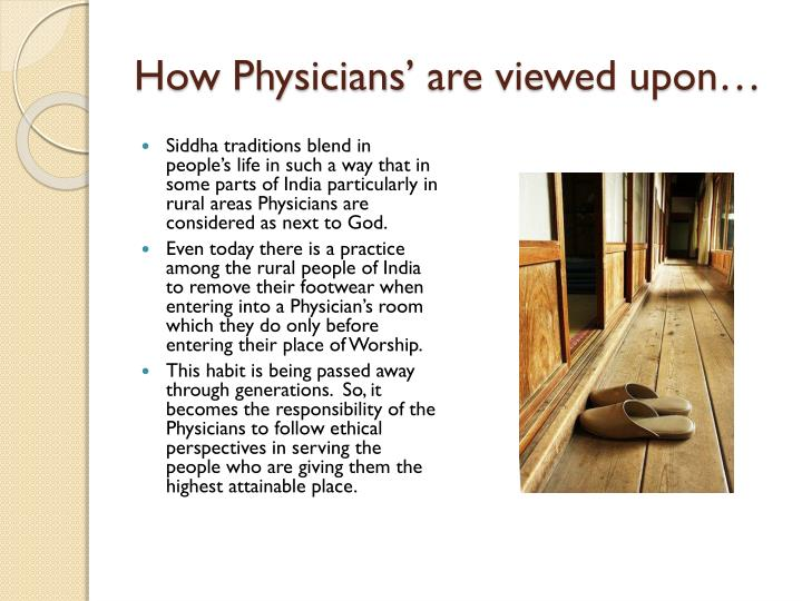 How Physicians' are viewed upon…