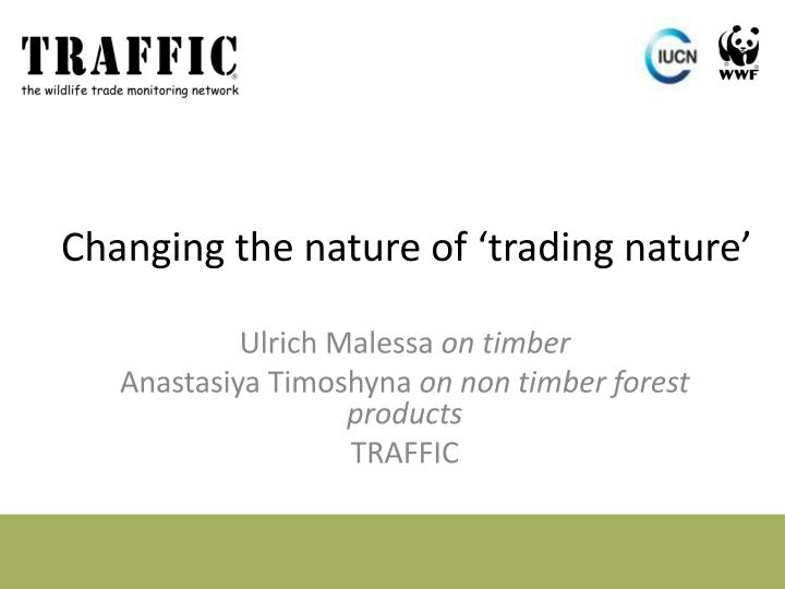 Changing the nature of trading nature